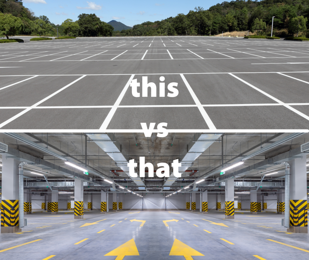 surface parking vs. underground parking
